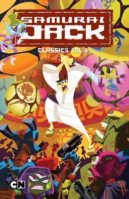 Samurai Jack Classics Vol. 2 by Ethen Beavers, Ricardo Garcia Fuentes, Jim Alexander, Jason Hall, Scott Cohn, Robbie Busch, Dan Davis, Phil Moy, Aaron Williams