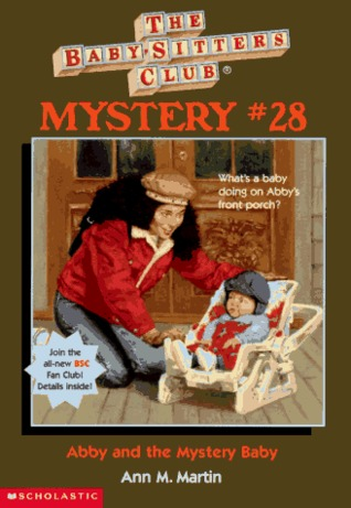 Abby and the Mystery Baby by Ann M. Martin, Hodges Soileau