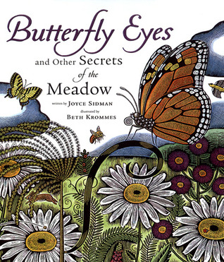 Butterfly Eyes and Other Secrets of the Meadow by Joyce Sidman, Beth Krommes