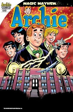 Archie #649: Magic Mayhem by Tom DeFalco, Rich Koslowski, Bill Galvan, Jack Morelli