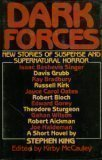 Dark Forces: New Stories of Suspense and Supernatural Horror by Kirby McCauley