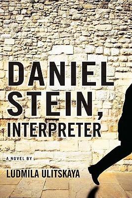 Daniel Stein, Interpreter by Arch Tait, Lyudmila Ulitskaya