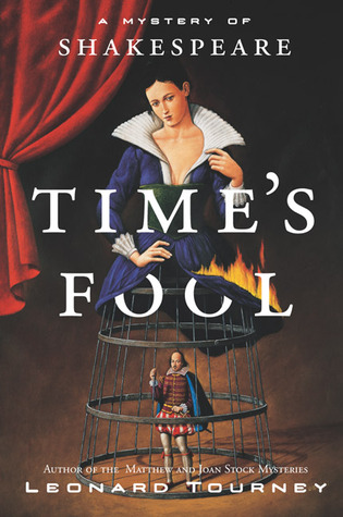 Time's Fool by Leonard Tourney