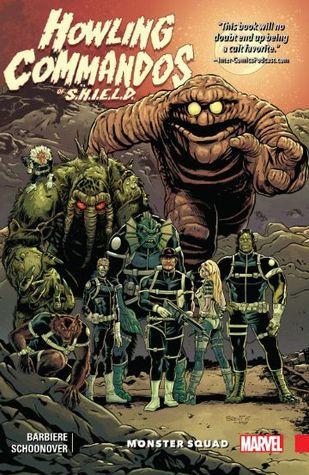 Howling Commandos of S.H.I.E.L.D.: Monster Squad by Frank J. Barbiere, Brent Schoonover, Al Ewing, Stefano Caselli