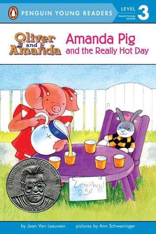 Amanda Pig and the Really Hot Day by Jean Van Leeuwen, Ann Schweninger