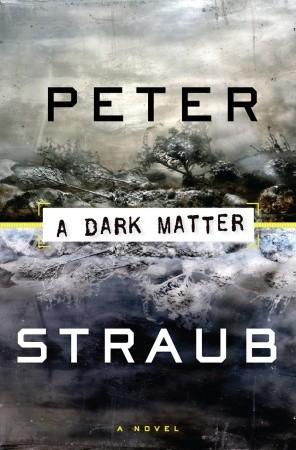 A Dark Matter by Peter Straub
