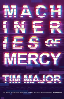 Machineries of Mercy: Official Edition by Tim Major