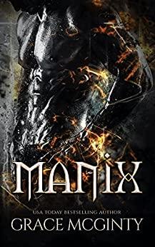 Manix by Grace McGinty