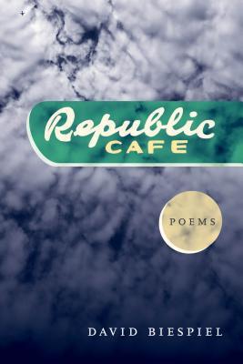 Republic Café by David Biespiel
