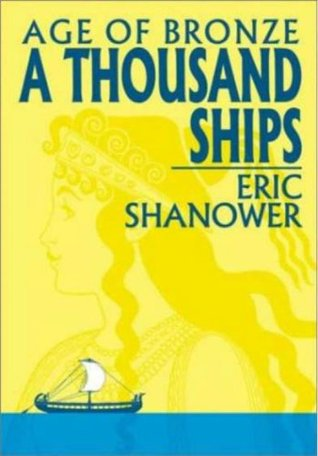 Age of Bronze, Volume 1: A Thousand Ships by Eric Shanower
