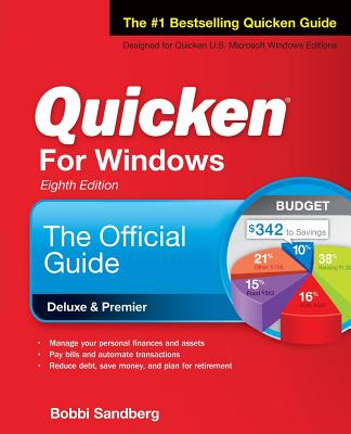 Quicken for Windows: The Official Guide, Eighth Edition by Bobbi Sandberg
