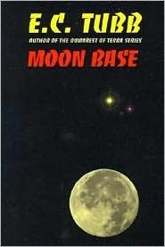 Moon Base by E.C. Tubb