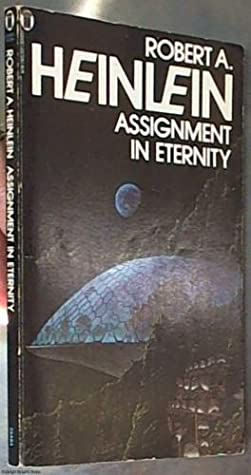 Assignment in Eternity, Part 1 by Robert A. Heinlein