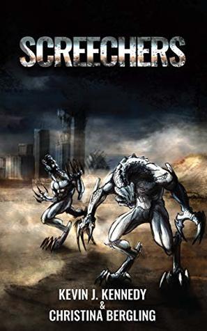 Screechers by Christina Bergling, Kevin J. Kennedy