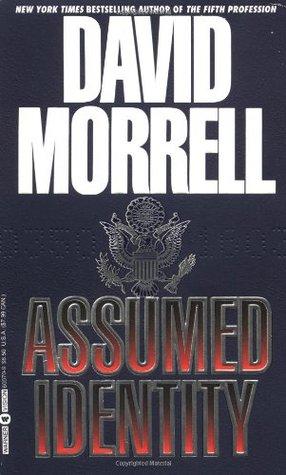 Assumed Identity by David Morrell
