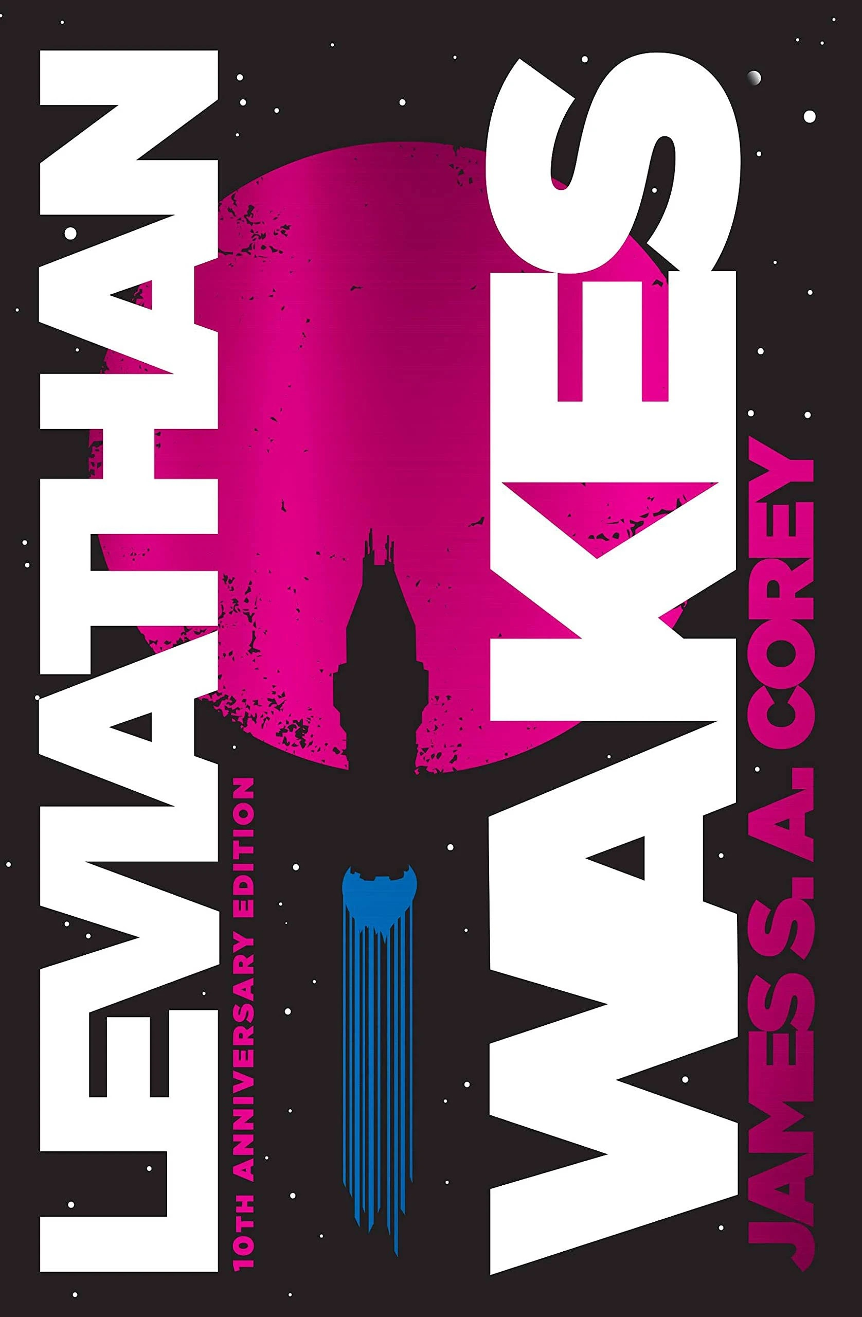Leviathan Wakes: 10th Anniversary Edition by James S.A. Corey