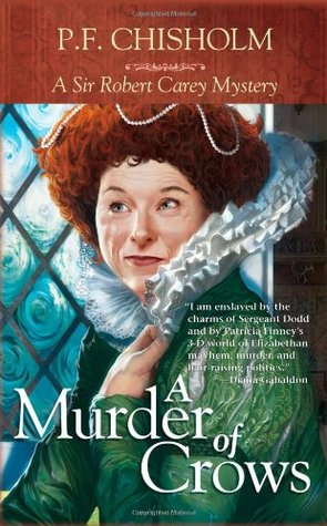 A Murder of Crows by Patricia Finney, P.F. Chisholm
