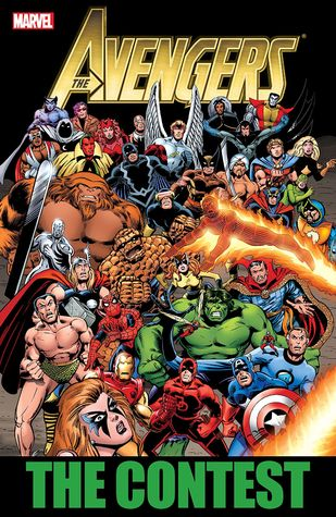 Avengers: The Contest by Mark Gruenwald, Steven Grant, Tom DeFalco, Steve Englehart, Bob Hall, Al Milgrom, Bill Mantlo, John Romita Jr.