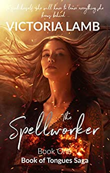 The Spellworker by Victoria Lamb
