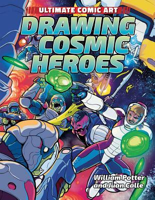 Drawing Cosmic Heroes by William Potter