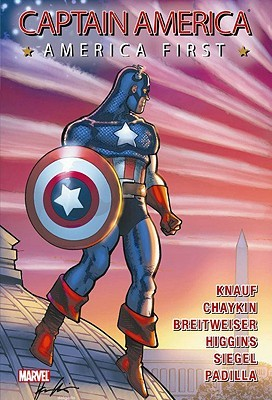 Captain America: America First by Howard Chaykin, Charles Knauf, Daniel Knauf, Mitch Breitweiser