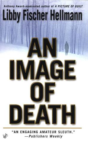 An Image of Death by Libby Fischer Hellmann