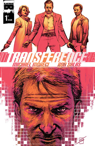 Transference #1 by Ron Salas, Michael Moreci
