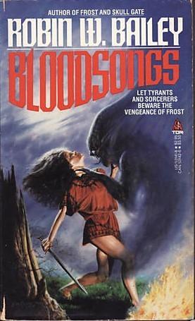 Bloodsongs by Robin Wayne Bailey