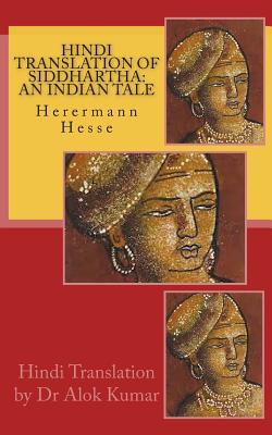 Hindi Translation of Siddhartha: An Indian Tale by Hermann Hesse