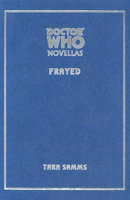 Doctor Who: Frayed by Stephen Laws, Stephen Cole