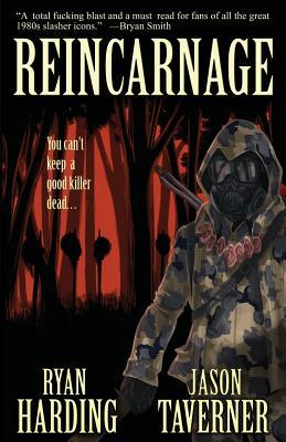Reincarnage by Ryan Harding, Jason Taverner