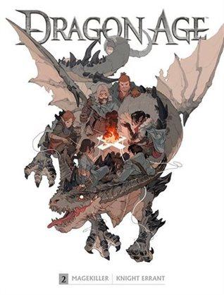 Dragon Age Library Edition Volume 2 by Fernando Heinz Furukawa, Nunzio DeFilippis, Carmen Carnero, Greg Rucka, Christina Weir
