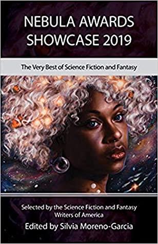 Nebula Awards Showcase 2019 by Kelly Robson, Vina Jie Prasad, Silvia Moreno-Garcia, Martha Wells