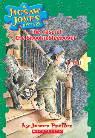The Case of the Spooky Sleepover by James Preller, R.W. Alley, John Speirs
