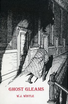 Ghost Gleams by Richard Dalby, W.J. Wintle