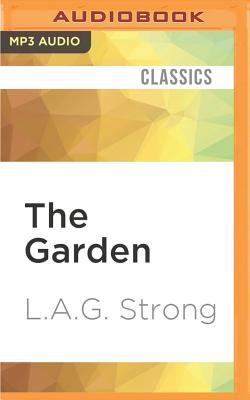 The Garden by L. a. G. Strong