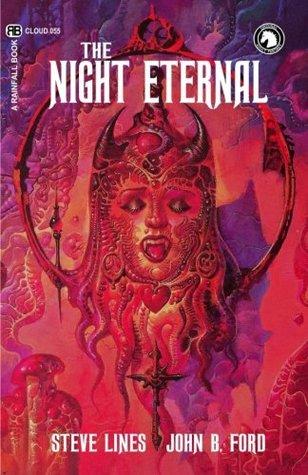 The Night Eternal by John B. Ford, Steve Lines