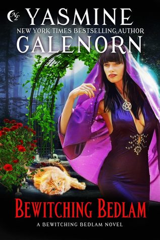 Bewitching Bedlam by Yasmine Galenorn