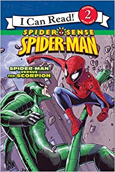 Spider Sense Spider-Man: Spider-Man versus the Scorpion by Susan Hill