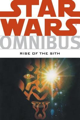 Star Wars Omnibus - Rise of the Sith by Ryder Windham, Randy Stradley, Jan Strnad, Mike Kennedy, Ron Marz