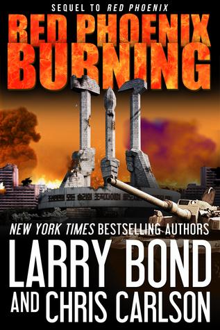 Red Phoenix Burning by Chris Carlson, Larry Bond