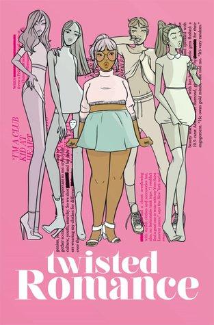 Twisted Romance, Vol. 1 by Alex de Campi, Sarah Winifred Searle, Katie Skelly, Carla Speed McNeil, Alejandra Gutierrez, Trungles