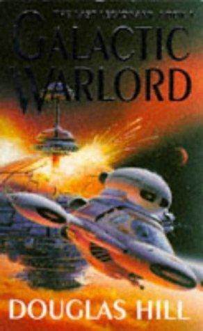 Galactic Warlord by Douglas Arthur Hill