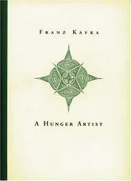 A Hunger Artist by Kevin Blahut, Helena Vlčnovská, Franz Kafka