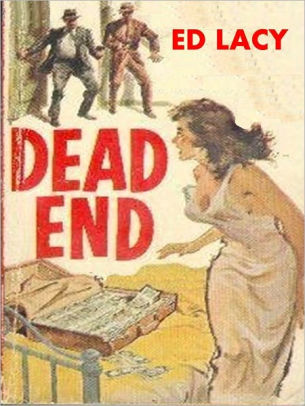 Dead End by Ed Lacy, PlanetMonk Books