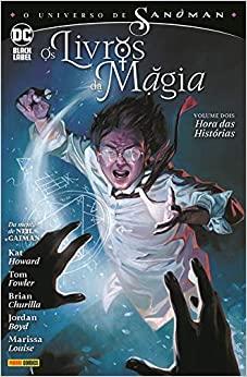 O Universo de Sandman: Os Livros Da Magia, Vol. 2 - Hora das Histórias by Kat Howard