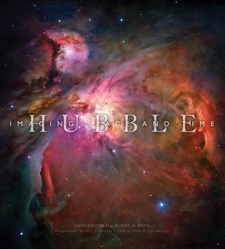 Hubble: Imaging Space and Time by David Devorkin, Robert Smith