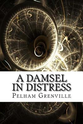 A Damsel in Distress by Pelham Grenville