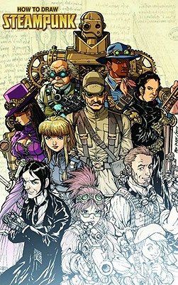 How to Draw Steampunk Supersize by Ben Dunn