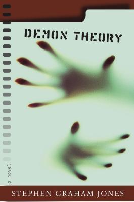 Demon Theory by Stephen Graham Jones